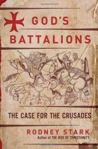 God's Battalions, by Rodney Stark